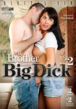 My Brother Has A Big Dick 2 (2014) » Free Porn Downloads